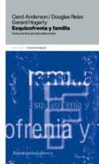 guia de esquizofrenia y familia: guia practica de psicoeducacion-carol anderson-9789505185023