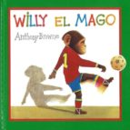 willy el mago anthony browne 9789681650223