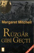 rüzgar gibi geçti (ebook)-margaret mitchell-9789754450323