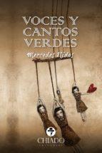 voces y cantos verdes (ebook)-mercedes nidos-9789895184323