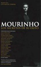 mourinho: los secretos de su exito luis miguel pereira luz nuno 9789896551223