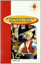 a connecticut yankee in king arthur s court (b) (1º bachillerato)-mark twain-9789963467723