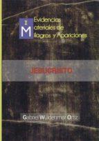 milagros y apariciones actuales (i): jesucristo (ebook)-gabriel wüldenmar ortiz-cdlap00005823