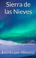 sierra de las nieves (el secreto del pueblo) (ebook)-cdlap00010823
