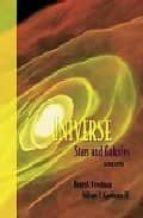 UNIVERSE: STARS AND GALAXIES (2ND ED.) (+ CD)