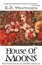 House of Moons (House of Moons Chronicles 2)