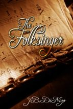 The Folksinger and His Songs (English Edition)