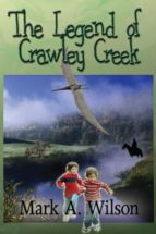 The Legend of Crawley Creek (English Edition)