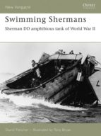 Swimming Shermans: Sherman DD Amphibious Tank of World War II (New Vanguard)