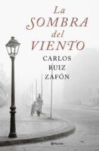 LA SOMBRA DEL VIENTO (EDICION CONMEMORATIVA)