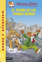El tesoro de las Colinas Negras: Geronimo Stilton 56