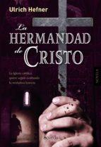 La Hermandad de Cristo (.)