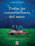 Todas las constelaciones del amor (Éxitos literarios)