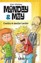 Monday & May 1 Contra El Dr. Lecter (NB ESCRITURA DESATADA)