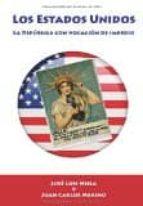 La Historia de los Estados Unidos: La república con vocación de Imperio (Horizontes de la Historia)