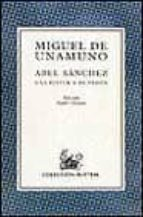 ABEL SANCHEZ, UNA HISTORIA DE PASION