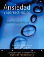 ANSIEDAD Y SOBREACTIVACIÓN (EBOOK)