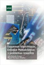 ESQUEMAS ALGORITMICOS: ENFOQUE METODOLOGICO Y PROBLEMAS RESUELTOS