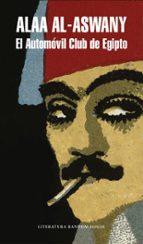 El Automóvil Club De Egipto (Literatura Random House)