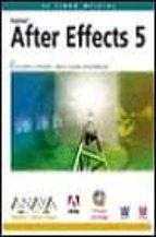 AFTER EFFECTS 5 (INCLUYE CD-ROM) (DISEÑO Y CREATIVIDAD)
