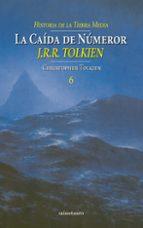 La caída de Númenor. Historia de la Tierra Media, VI (Biblioteca J. R. R. Tolkien)