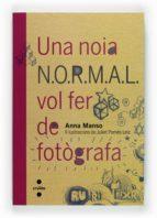 Una noia N.O.R.M.A.L. vol fer de fotògrafa
