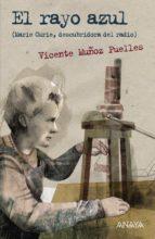 El rayo azul (Literatura Juvenil (A Partir De 12 Años) - Leer Y Pensar-Selección)