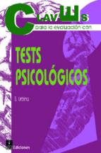 CLAVES PARA LA EVALUACION CON TESTS PSICOLOGICOS