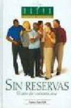 SIN RESERVAS: EL ARTE DE COMUNICARSE