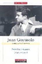 JUAN GOYTISOLO: NOVELAS Y ENSAYO (1954-1959): OBRAS COMPLETAS (VO L. I)