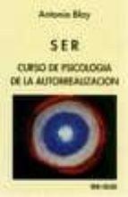SER: CURSO DE PSICOLOGIA DE LA AUTORREALIZACION