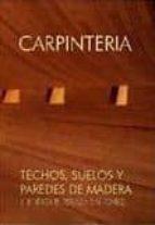 CARPINTERIA II: TECHOS, SUELOS Y PAREDES DE MADERA