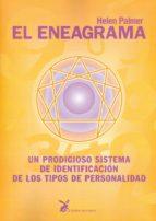 EL ENEAGRAMA: UN PRODIGIOSO SISTEMA DE IDENTIFICACION DE LOS TIPO S DE PERSONALIDAD (12ª ED.)