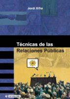 TÉCNICAS DE LAS RELACIONES PÚBLICAS (EBOOK)