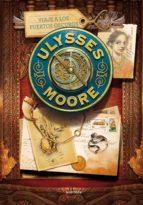 Ulysses Moore 14. Viaje a los puertos oscuros