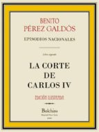 La Corte de Carlos IV (Episodios Nacionales. Serie primera nº 2)
