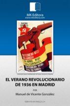 El verano revolucionario de 1936 en Madrid (Colección Herodoto nº 7)