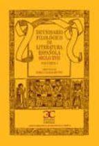 DICC. FILOLOGICO LIT. ESPAÑOLA SIGLO XVII - I (EBOOK)