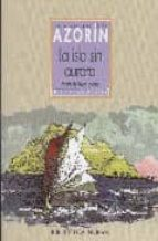 LA ISLA SIN AURORA (Biblioteca Azorín)