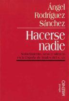 HACERSE NADIE (EPUB) (EBOOK)