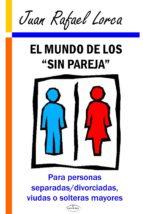 EL MUNDO DE LOS SIN PAREJA (EBOOK)
