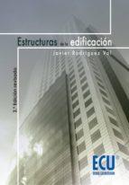 ESTRUCTURAS DE LA EDIFICACION (2ª ED.)