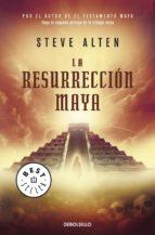 LA RESURRECCIÓN MAYA (TRILOGÍA MAYA 2) (EBOOK)