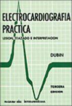 ELECTROCARDIOGRAFIA PRACTICA (3ª ED.)