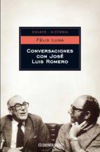 CONVERSACIONES CON JOSÉ LUIS ROMERO (EBOOK)