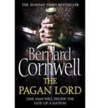 The Pagan Lord (The Last Kingdom Series, Book 7) (The Warrior Chronicles)