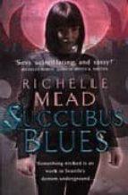 Succubus Blues: 1 (Georgina Kincaid)