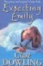 Expecting Emily (English Edition)