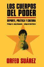 LOS CUERPOS DEL PODER (EBOOK)