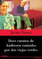 Doce cuentos de Andersen contados por dos viejos verdes